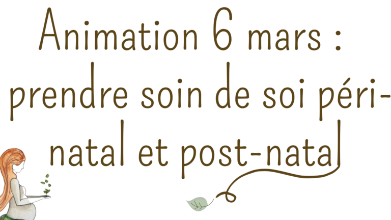 """""""Prendre soin de soi péri-natal et post-natal"""" : prochaine animation chez Mont'Bio !"""